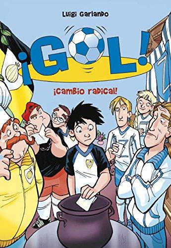 Â¡Cambio radical! de Luigi Garlando