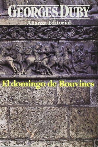 El domingo de Bouvines: 24 de julio de 1214 (Libros Singulares (Ls))