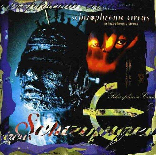 Schizophrenic Circus by Schizophrenic Circus