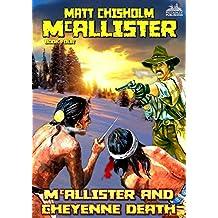 McAllister and Cheyenne Death (A McAllister Western Book 4)