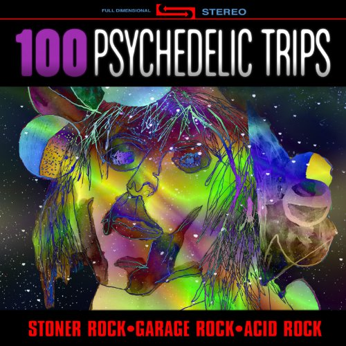 100 Psychedelic Trips - Stoner...