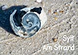 Sylt Am Strand (Wandkalender 2017 DIN A4 quer): Impressionen Am Strand (Monatskalender, 14 Seiten ) (CALVENDO Orte)