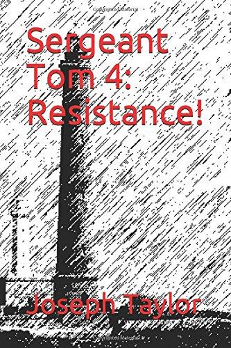 Sergeant Tom 4: Resistance!