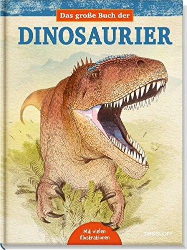 Das große Buch der Dinosaurier. Unterwegs durch Oberjura und Unterkreide - Partnerlink