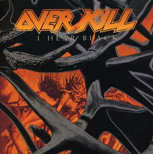 Overkill: I Hear Black (Audio CD)