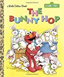 The Bunny Hop (Sesame Street) (Little Golden Book) by Sarah Albee (2015-01-06)