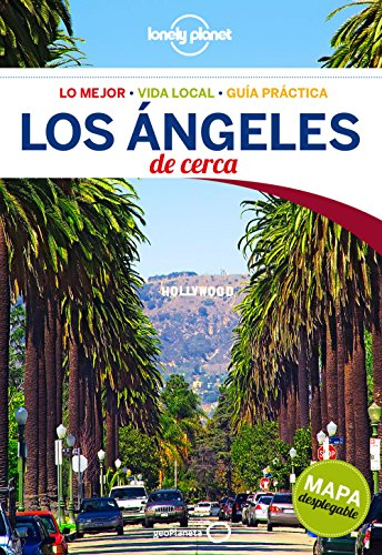 Lonely Planet Los Angeles de Cerca (Lonely Planet Los Angeles, San Diego & Southern California)