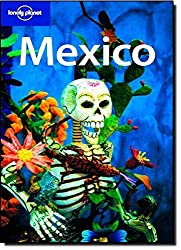 Lonely Planet Mexico, 11th Edition by John Noble (2008-09-01)