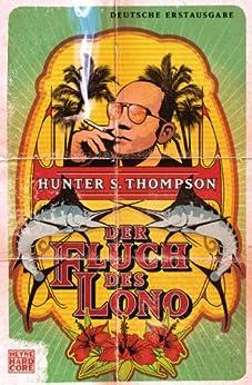 Der Fluch des Lono von [Thompson, Hunter S.]