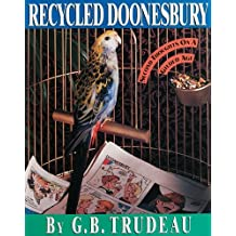 Recycled Doonesbury: Second Thoughts on a Gilded Age by G. B. Trudeau (1990-01-01)