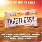 Take It Easy: Sunshine Sounds Inspired by the West Coast