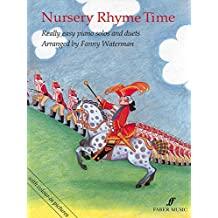 Nursery Rhyme Time: Really Easy Piano Solos and Duets