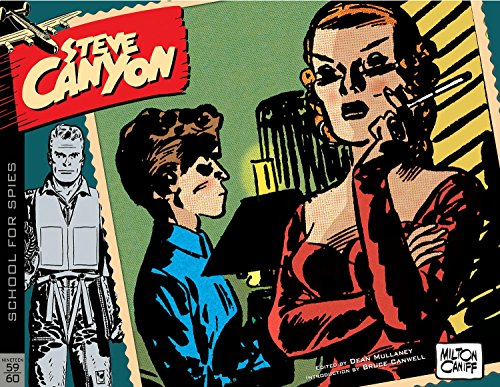 Steve Canyon Volume 7: 1959–1960 (The Complete Steve Canyon) por Milton Caniff
