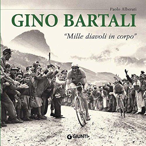 Gino Bartali (Atlanti illustrati medi) (Italian Edition) di Paolo Alberati