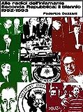 Alle radici dell'infamante Seconda Repubblica: il biennio 1992-1993