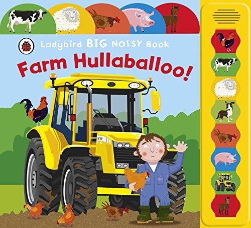 Farm Hullaballoo! (Ladybird Big Noisy Book)