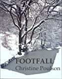 Front cover for the book Footfall by Christine Poulson