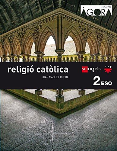 Religió catòlica. 2 ESO. Ágora - 9788467587326