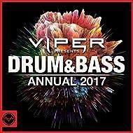 Drum & Bass Annual 2017 (Viper Presents) [Explicit]