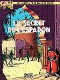 Blake & Mortimer - tome 02 - Le Secret de l'Espadon T2 (Blake et Mortimer)