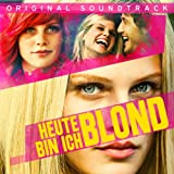 Heute bin ich Blond (Original Soundtrack)