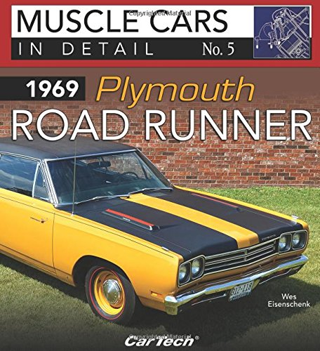 1969 Plymouth Road Runner: In Detail No. 5 (Muscle Cars in Detail, Band 5)