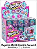 Review: Shopkins World Vacation Season 8 Blind Bags Toy Review