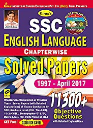 Kiran's SSC English Language Chapterwise Solved Papers 11300+ Objective Questions – English - 1997-April 2017