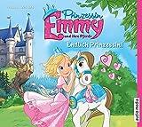 Prinzessin Emmy und ihre Pferde. Endlich Prinzessin!