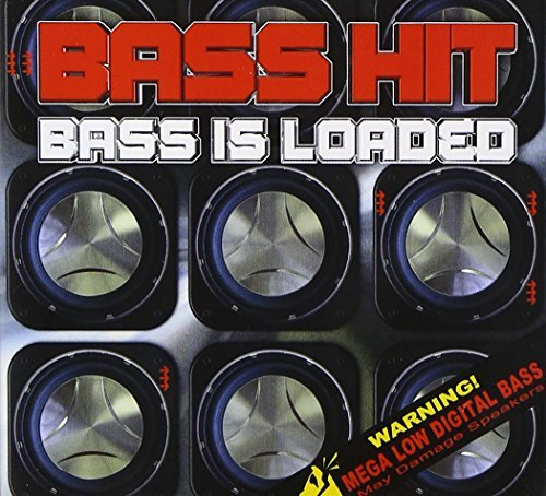Bass Is Loaded by Bass Hit (1996-07-18)
