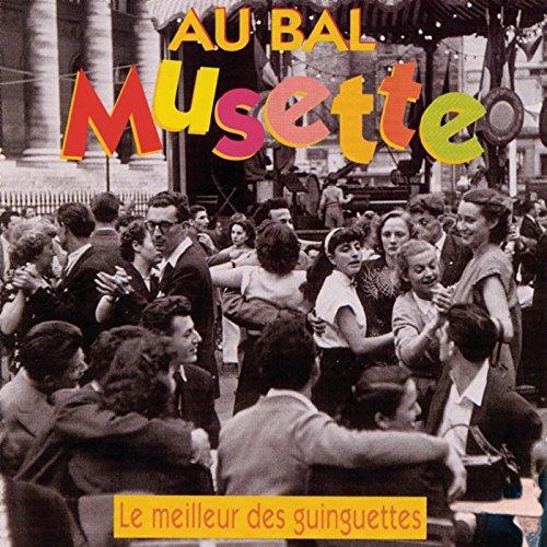 La Guinguette Au Bal Musette