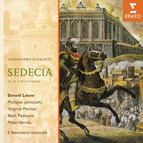 Alessandro Scarlatti - Sedecia, re di Gerusalemme