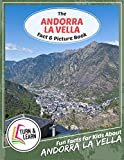 The Andorra La Vella Fact and Picture Book: Fun Facts for Kids About Andorra La Vella (Turn and Learn) (English Edition)