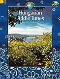 Hungarian Fiddle Tunes: 143 Traditional Pieces for Violin. Violine. Ausgabe mit CD. (Schott World Music)