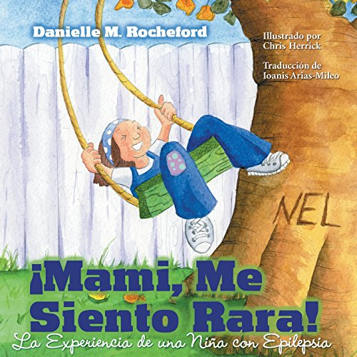 Mami, Me Siento Rara! La Experiencia de Una Nina Con Epilepsia (Mommy, I Feel Funny! a Child's Experience with Epilepsy) - Mami-box