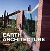 Earth Architecture by Ronald Rael (2010-05-19)