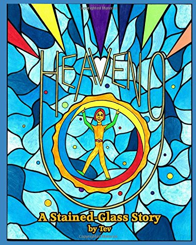 Heaveno!: A Stained-Glass Story