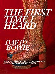 The First Time I Heard David Bowie (English Edition)
