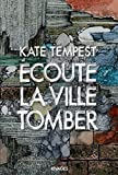 Ecoute la ville tomber (French Edition)