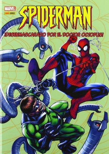 Spiderman: Desenmascarado Por El Doctor Octopus