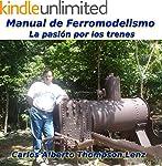 Manual de Ferromodelismo: La pasion p...
