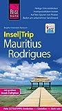 Reise Know-How InselTrip Mauritius und Rodrigues: Reiseführer mit Insel-Faltplan und kostenloser Web-App