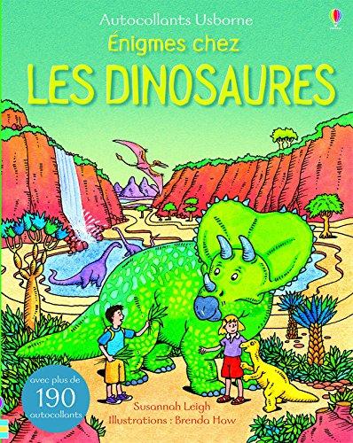 Enigmes chez les dinosaures - Autocollants Usborne par Susannah Leigh