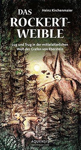 das-rockertweible-lug-und-trug-in-der-mittelalterlichen-welt-der-grafen-von-eberstein