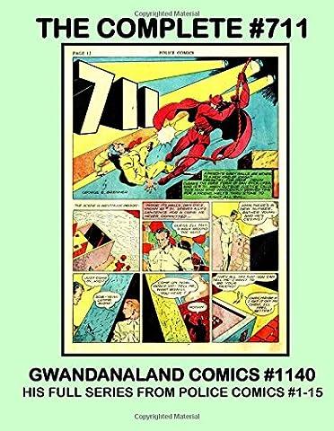 The Complete #711: Gwandanaland Comics #1140 --- His Full Series