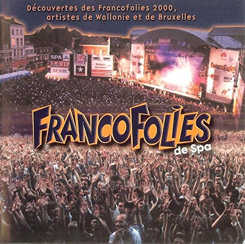 2000 Spa (Francofolies de Spa 2000 (Artistes De Wallonie Et De Bruxelles))