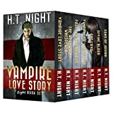 Vampire Love Story: The Complete 8-Book Series (With Bonus Material) (English Edition)