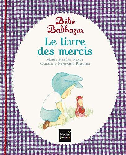 Le livre des mercis - pédagogie Montessori par Marie-Hélène Place