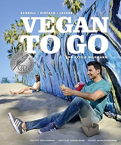Vegan to go - Schnell, einfach, lecker (Vegane Kochbücher von