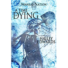 A Time of Dying (Araneae Nation Book 3) (English Edition)